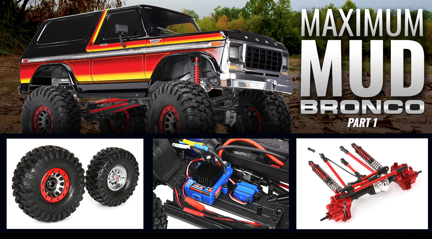 How To Build A Trx 4 Bronco Mud Truck Traxxas