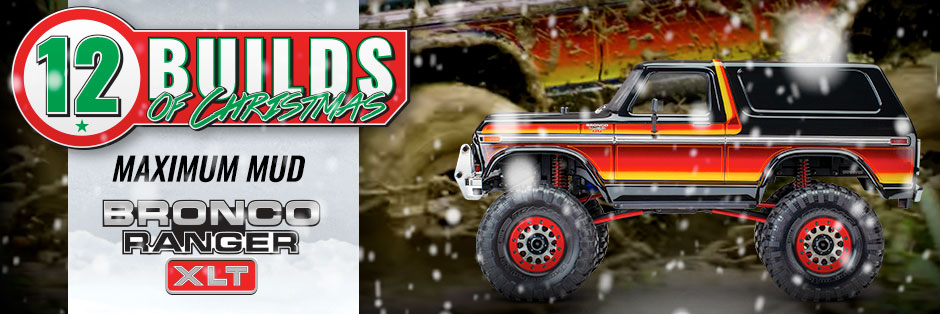 Twelve builds of Christmas: Maximum Mud Bronco